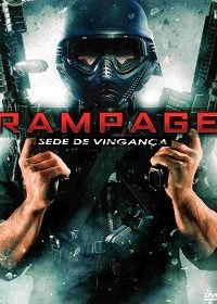 Rampage: Sede de Vingança – Dublado BluRay Torrent